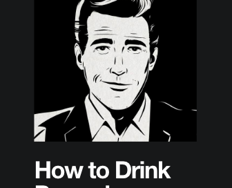 How To Drink Properly
