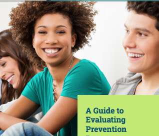A Guide to Evaluating Prevention Programs